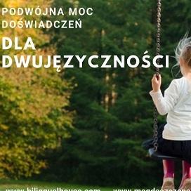 Copy of Podwojna moc e1565103284315 - Dziecko dwujęzyczne odrzuca jeden ze swoich języków