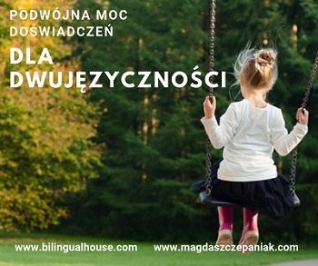 Copy of Podwojna moc - Dziecko dwujęzyczne odrzuca jeden ze swoich języków